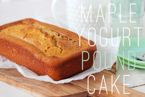 Maple Yogurt Pound Cake6