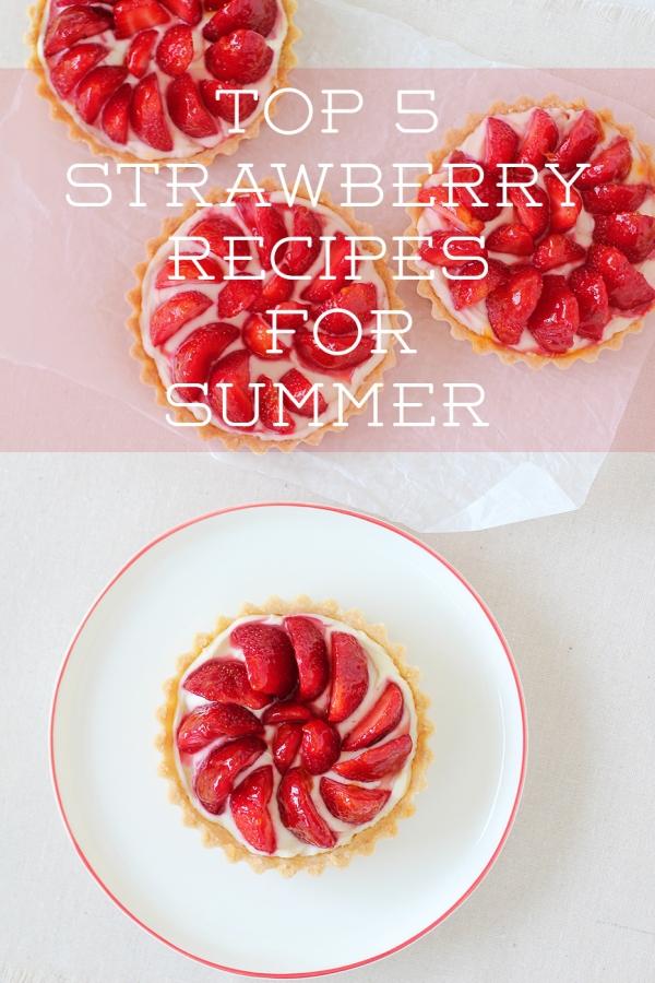 Top 5 Strawberry Recipes